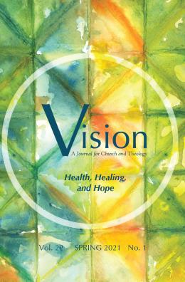 Vision: Health, Healing, and Hope